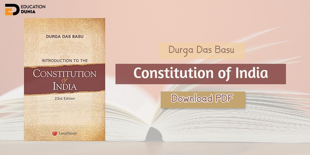 Introduction to the Constitution of India by DD Basu PDF