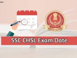 ssc chsl exam date out